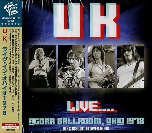 U.K. / ユーケー / LIVE...AGORA BALLROOM, OHIO 1978 / ライヴ・イン・オハイオ1978