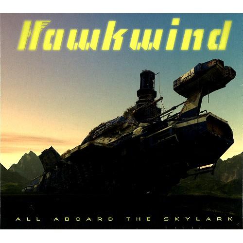 HAWKWIND / ホークウインド / ALL ABOARD THE SKYLARK: 2CD EDITION