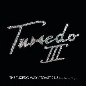 TUXEDO (MAYER HAWTHORNE & JAKE ONE)/The Tuxedo Way / Toast 2 Us feat. Benny Sings 7