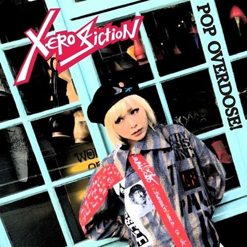 Xero Fiction / POP OVERDOSE! (LP)
