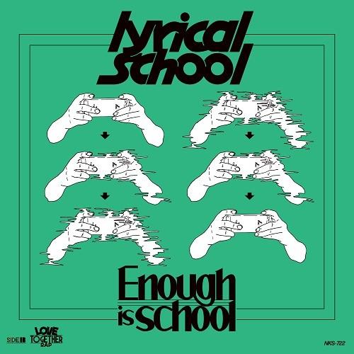 lyrical school/Enough is school / LOVE TOGETHER RAP