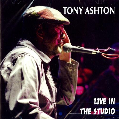 TONY ASHTON / LIVE IN THE STUDIO