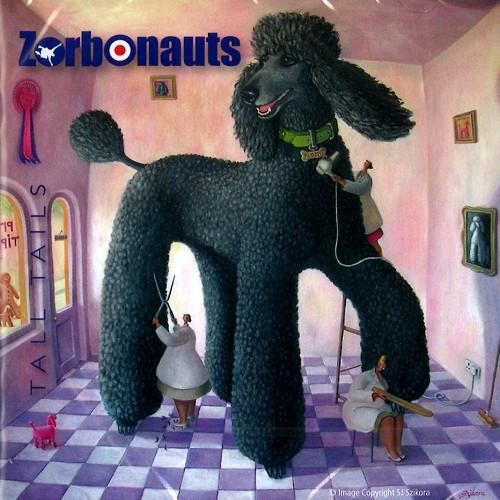 THE ZORBONAUTS / TALL TAILS