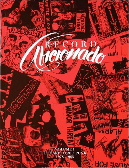 RECORD AFICIONADO / VOLUME 1: US HARDCORE/PUNK 1978-1985