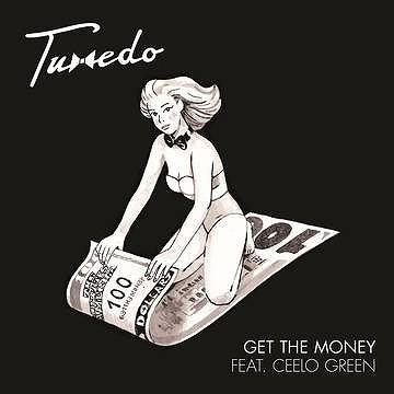 "TUXEDO (MAYER HAWTHORNE & JAKE ONE) / GET THE MONEY FEAT. CEELO GREEN b/w OWN THANG FEAT. TONY! TONI! TONE! 7"""