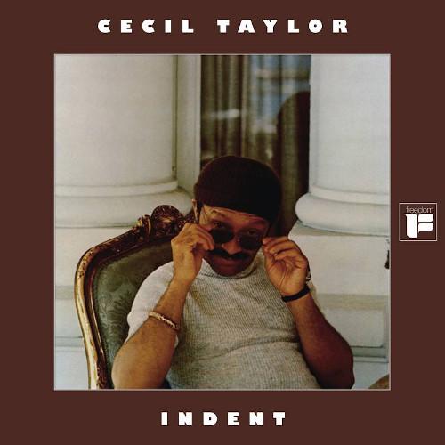 CECIL TAYLOR / セシル・テイラー / Indent