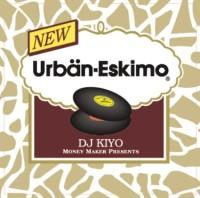 DJ KIYO / DJキヨ / URBAN ESKIMO