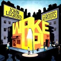 JOHN LEGEND & THE ROOTS / ジョン・レジェンド・アンド・ザ・ルーツ / WAKE UP! アナログ2LP (180 Gram Vinyl)