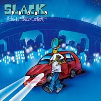 5lack (S.l.a.c.k.) / スラック/娯楽 / SWES SWES CHEAP 限定アナログLP