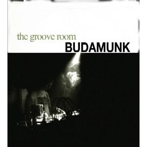 BUDAMUNK / ブダモンク / The Groove Room