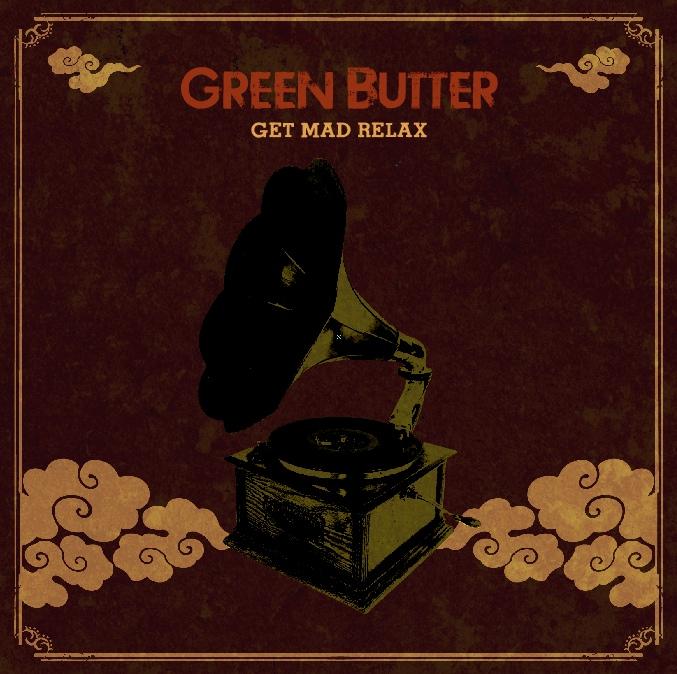 Green Butter (Budamunk+mabanua) / グリーン・バター / Get Mad Relax アナログLP
