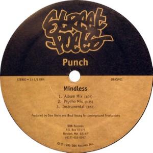 PUNCH/POLECAT / MINDLESS/OUT TA FLIP