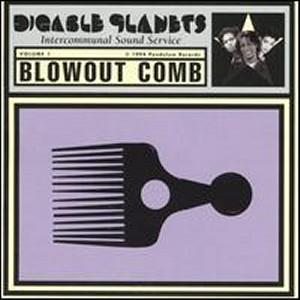 DIGABLE PLANETS / ディゲブル・プラネッツ / BLOWOUT COMB