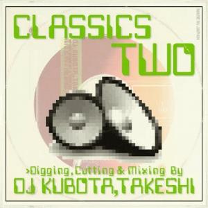 KUBOTA TAKESHI (V.A.) / クボタタケシ / CLASSICS 2
