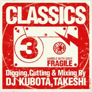 KUBOTA TAKESHI (V.A.) / クボタタケシ / CLASSICS 3
