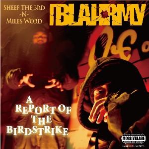 BLAHRMY / A REPORT OF THE BIRDSTRIKE