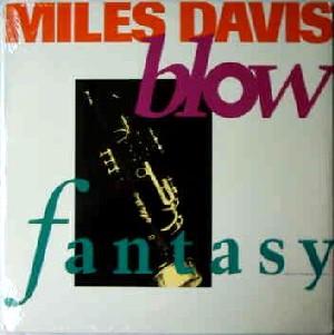 MILES DAVIS / マイルス・デイビス / BLOW FANTASY
