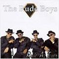 RUDE BOYS (SOUL) / RUDE AS EVER