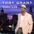 TONY GRANT / GRANT LIFE
