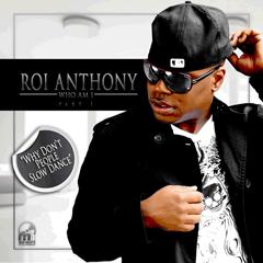 ROI ANTHONY / ロイ・アンソニー / WHO AM I PART I