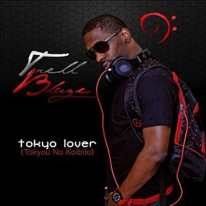 TRELL BLAZE / トゥレル・ブレイズ / TOKYO LOVER (TOKYOU NO KOIBITO)