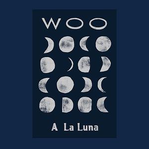 WOO / A LA LUNA