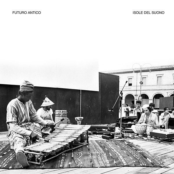 FUTURO ANTICO / フューチュロ・アンティコ / ISOLE DEL SUONO (LP)