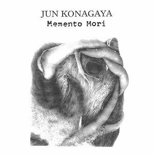 JUN KONAGAYA / MEMENTO MORI