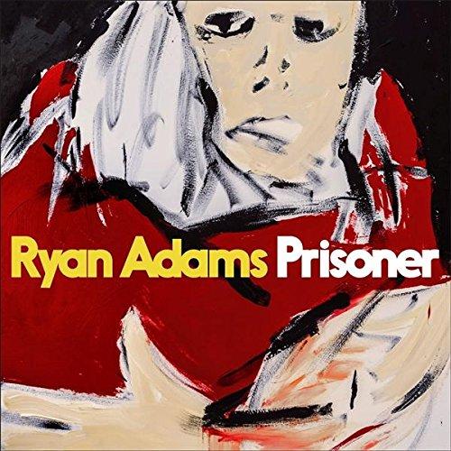 RYAN ADAMS / ライアン・アダムス / PRISONER