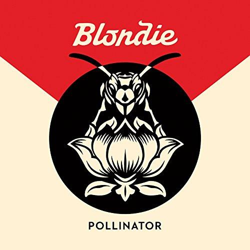 BLONDIE / ブロンディ / POLLINATOR