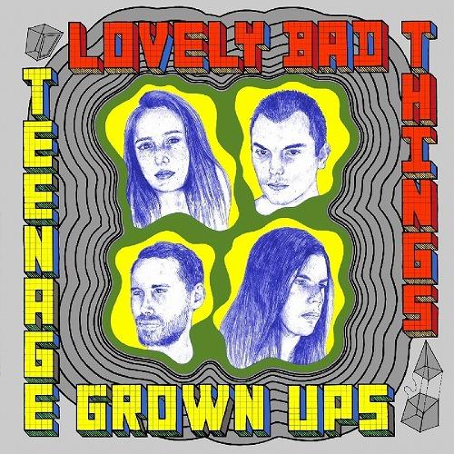 LOVELY BAD THINGS / LOVELY BAD THINGS  / TEENAGE GROWN UPS (LP)