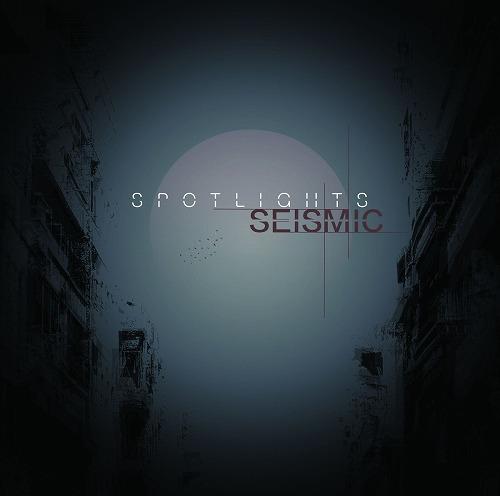 SPOTLIGHTS / スポットライツ / SEISMIC