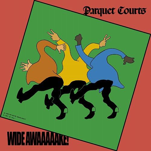 PARQUET COURTS / パーケイ・コーツ / WIDE AWAKE! (LP)