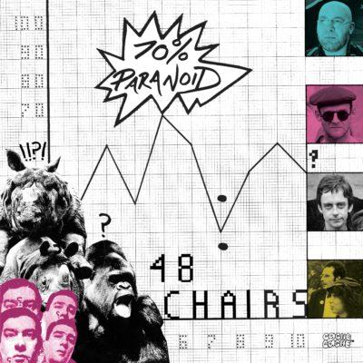 48 CHAIRS / 70% PARANOID (LP)