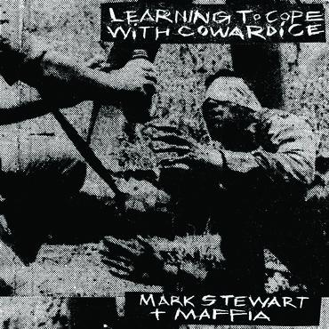 MARK STEWART + MAFIA / マークス・チュワート+マフィア / LEARNING TO COPE WITH COWARDICE (2LP/CLEAR VINYL)