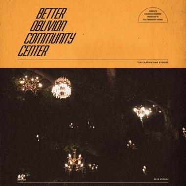 BETTER OBLIVION COMMUNITY CENTER / BETTER OBLIVION COMMUNITY CENTER (LP)