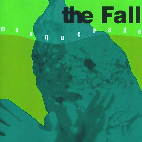 """THE FALL / ザ・フォール / MASQUERADE [7""""]"""