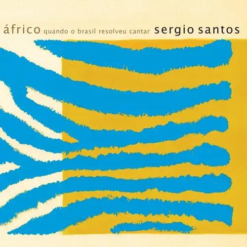 SERGIO SANTOS / セルジオ・サントス / AFRICO