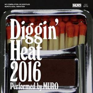 DJ MURO / DJムロ / DIGGIN'HEAT 2016