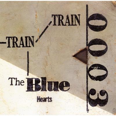 THE BLUE HEARTS / ブルーハーツ / TRAIN-TRAIN <アナログ>【初回生産限定】