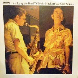 JAZZ      BOBBY HACKETT / ボビー・ハケット | アーティスト商品一覧(43件)BOBBY HACKETT / ボビー・ハケット | アーティスト商品一覧(43件)