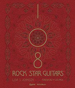 リットーミュージックムック / 108 ROCK STAR GUITARS(108 ロック スター ギターズ) 伝説のギターをたずねて【完全限定生産品】 単行本