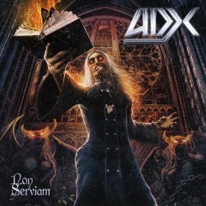 ADX / NON SERVIAM