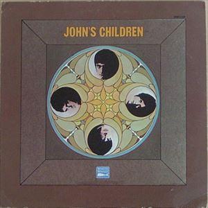 JOHN'S CHILDREN / ジョンズ・チルドレン / ORGASM
