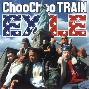EXILE / Choo Choo Train