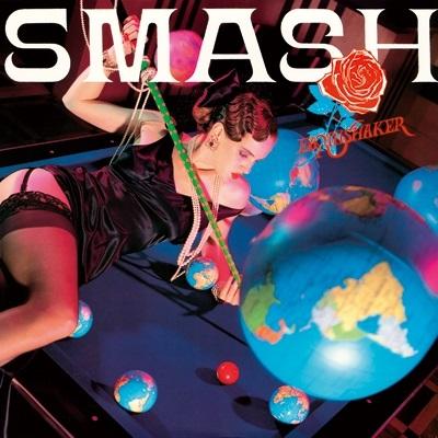 EARTHSHAKER / アースシェイカー / SMASH