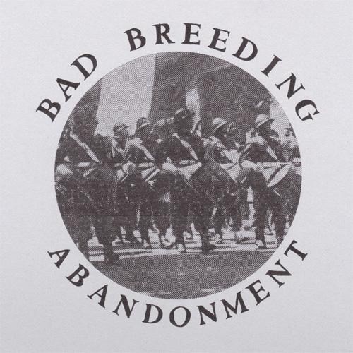 BAD BREEDING / ABANDONMENT EP