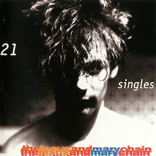 JESUS & MARY CHAIN / ジーザス&メリーチェイン / 21 SINGLES (2LP/180G)