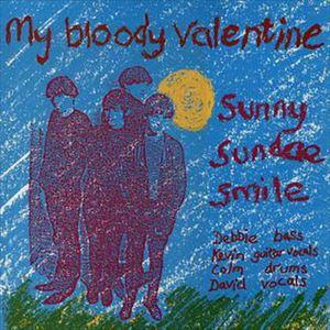 MY BLOODY VALENTINE / マイ・ブラッディ・ヴァレンタイン / SUNNY SUNDAE SMILE