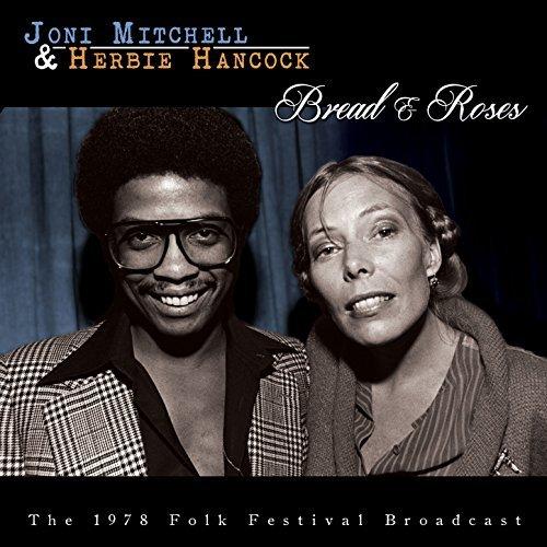 JONI MITCHELL & HERBIE HANCOCK / BREAD & ROSES